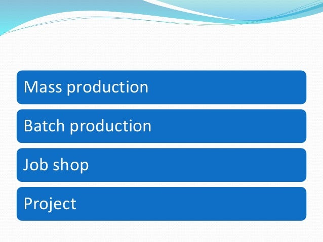 4.types of manufacturing system and layouts Slide 2