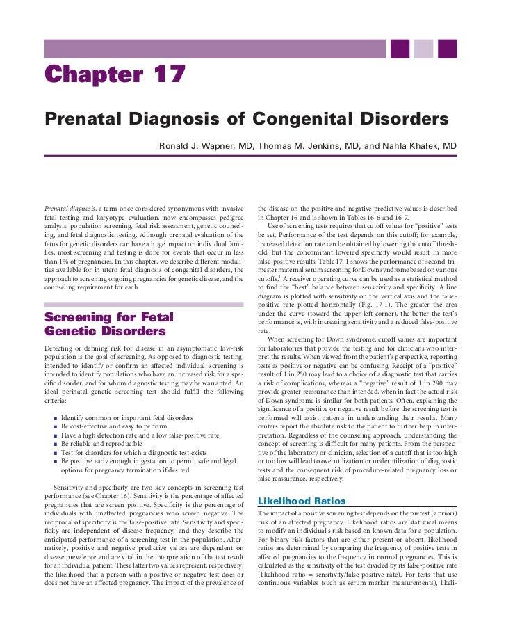Chapter 17Prenatal Diagnosis of Congenital Disorders                                           Ronald J. Wapner, MD, Thoma...