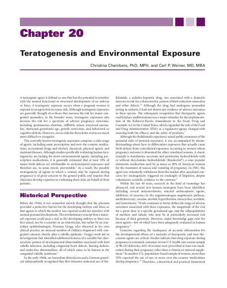 Chapter 20Teratogenesis and Environmental Exposure                                                         Christina Chamb...