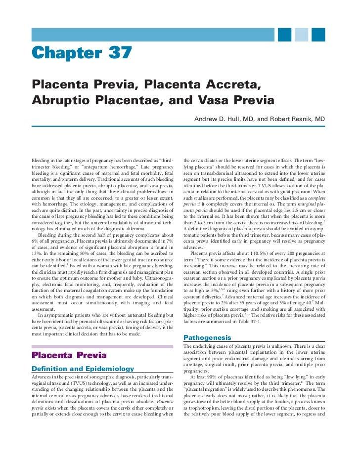 Chapter 37Placenta Previa, Placenta Accreta,Abruptio Placentae, and Vasa Previa                                           ...