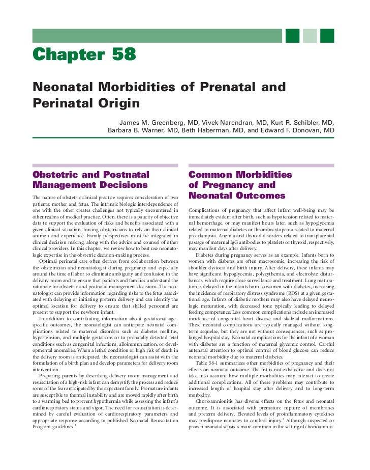 Chapter 58Neonatal Morbidities of Prenatal andPerinatal Origin                                        James M. Greenberg, ...