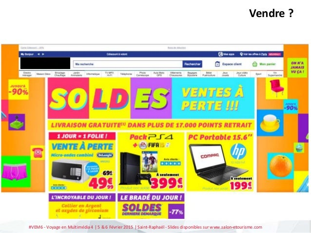 #VEM6 - Voyage en Multimédia 4   5 & 6 Février 2015   Saint-Raphaël - Slides disponibles sur www.salon-etourisme.com Vendr...