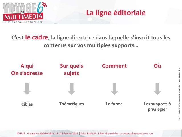 #VEM6 - Voyage en Multimédia 4   5 & 6 Février 2015   Saint-Raphaël - Slides disponibles sur www.salon-etourisme.com C'est...