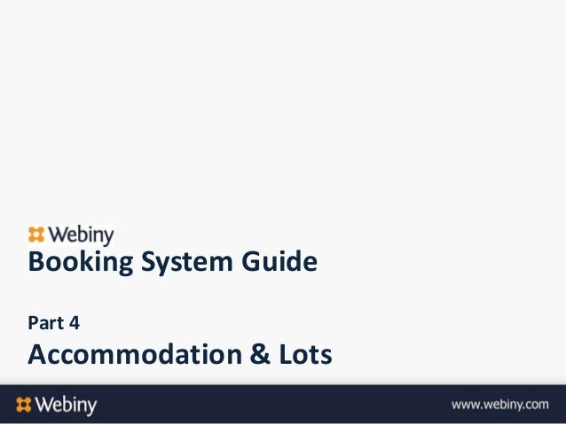 Booking System GuidePart 4Accommodation & Lots
