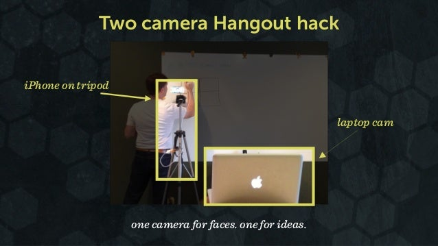 Two camera Hangout hack one