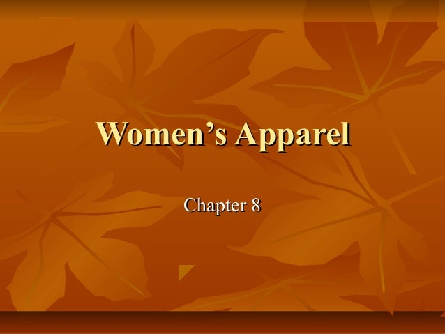 Women's ApparelWomen's Apparel Chapter 8Chapter 8