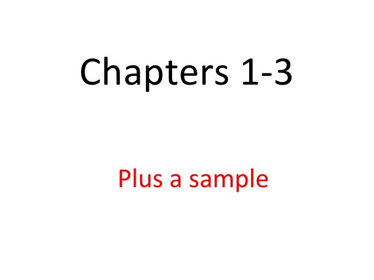Chapters 1-3 Plus a sample
