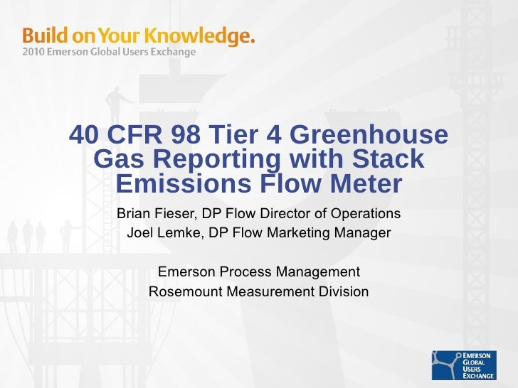 40 CFR 98 Tier 4 Greenhouse Gas Reporting with Stack Emissions Flow Meter