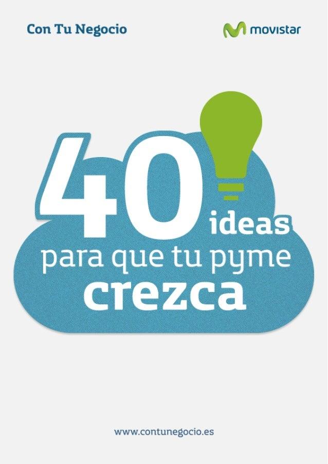 40 ideas para que tu pyme crezca