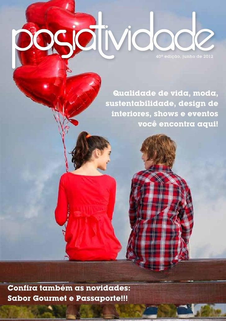 40ª edição, junho de 2012                         Qualidade de vida, moda,                       sustentabilidade, design ...