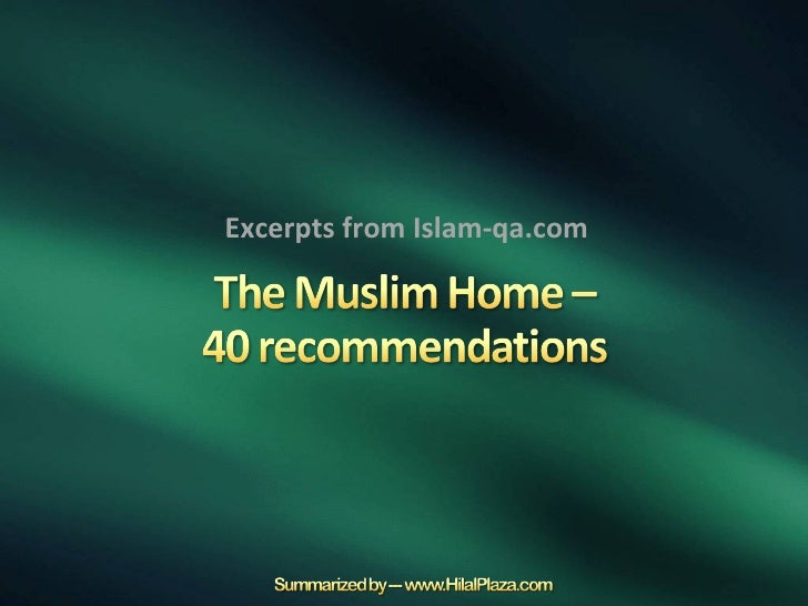 Excerpts from Islam-qa.com