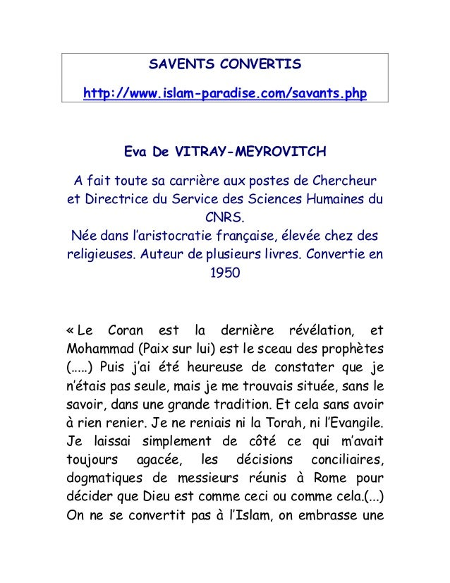 SAVENTS CONVERTIS http://www.islam-paradise.com/savants.php Eva De VITRAY-MEYROVITCH A fait toute sa carrière aux postes d...