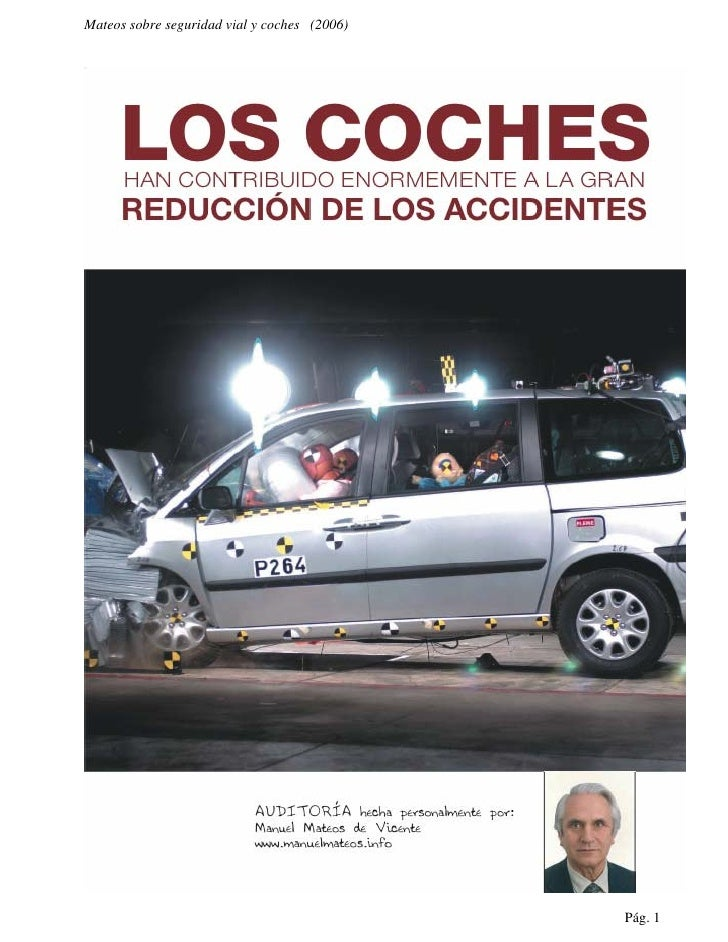 Mateos sobre seguridad vial y coches (2006)                                              Pág. 1