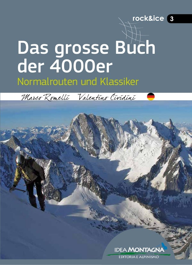 rock&ice 3 Das grosse Buch der 4000er Normalrouten und Klassiker ideaMontagna editoria e alpinismo