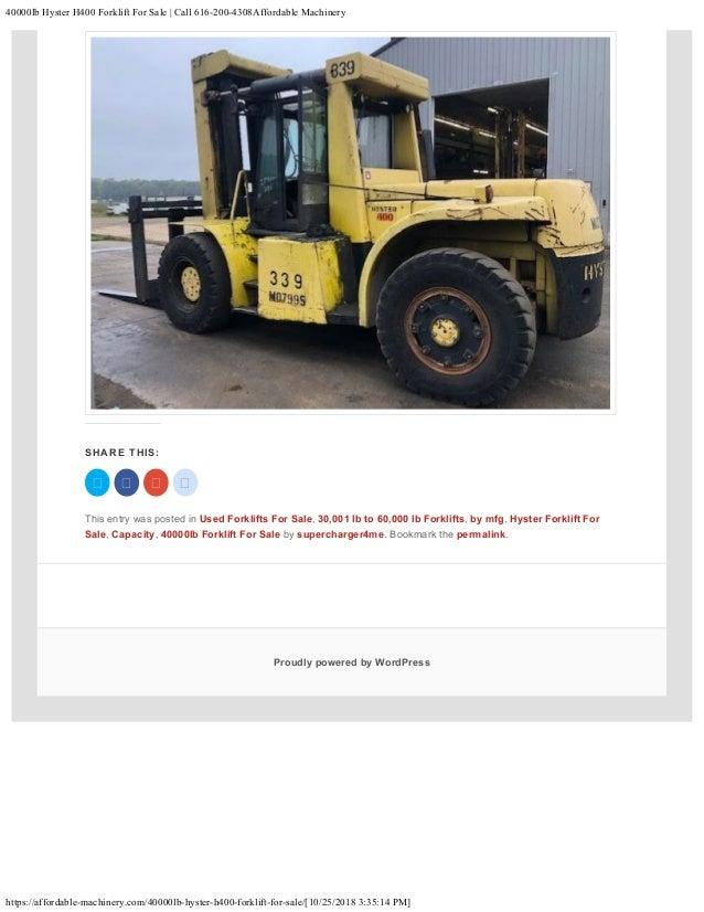 40000lb Hyster H400 Forklift For Sale