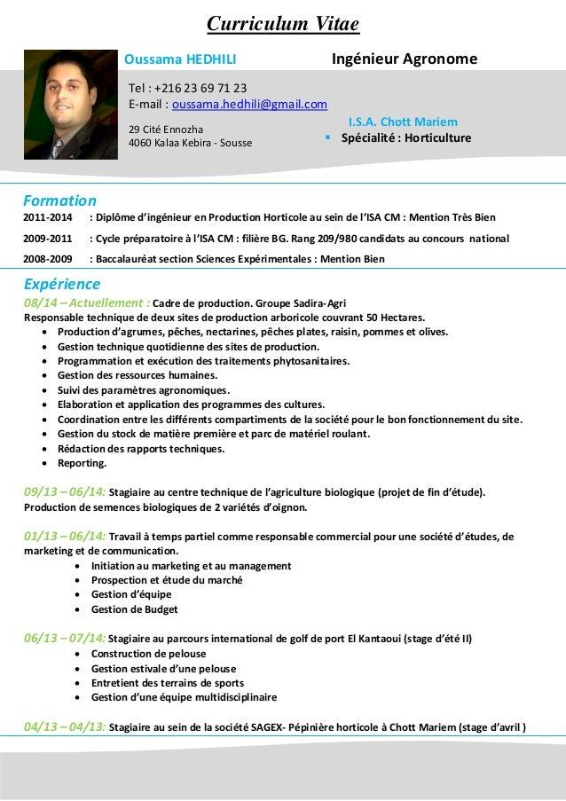 Oussama HEDHILI Ingénieur Agronome Tel : +216 23 69 71 23 E-mail : oussama.hedhili@gmail.com 29 Cité Ennozha 4060 Kalaa Ke...