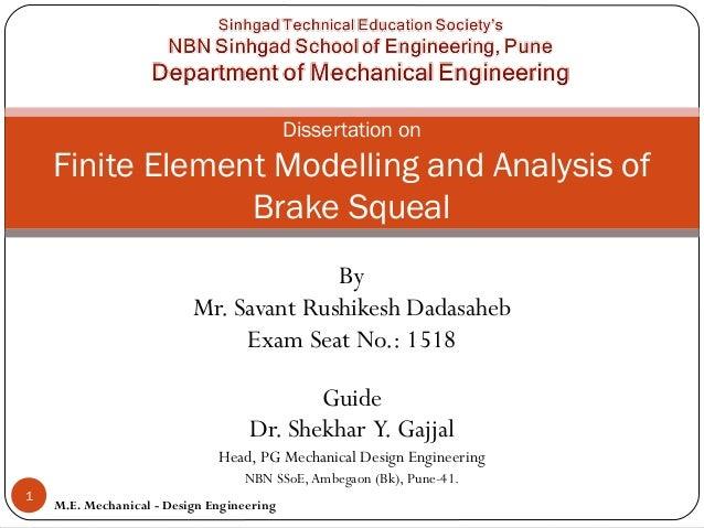 By Mr. Savant Rushikesh Dadasaheb Exam Seat No.: 1518 Guide Dr. Shekhar Y. Gajjal Head, PG Mechanical Design Engineering N...