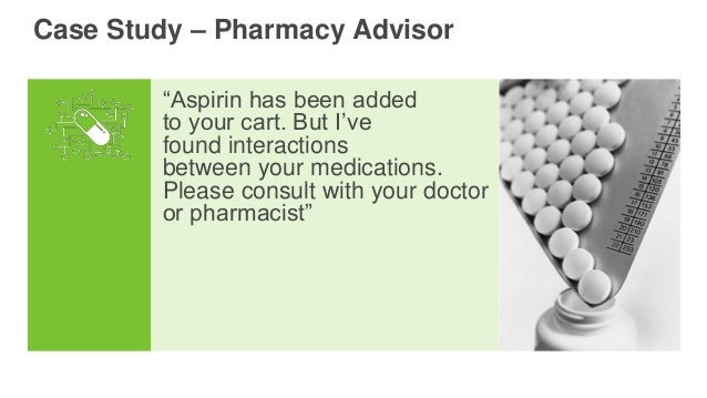"""""""Aspirin has been added to your cart. But I've found interactions between your medications. Please consult with your docto..."""