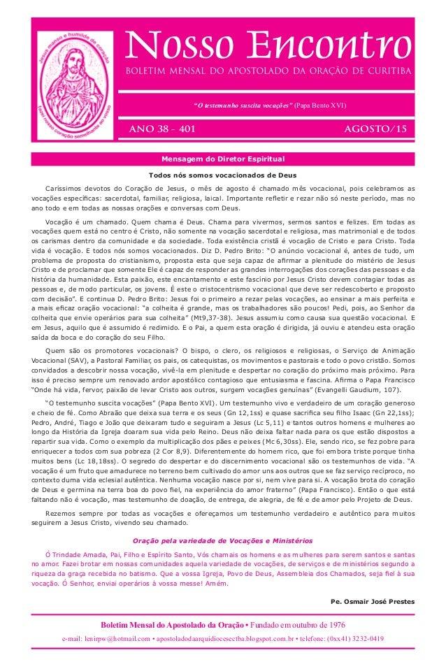 Boletim Mensal do Apostolado da Oração • Fundado em outubro de 1976 e-mail: lenirpw@hotmail.com • apostoladodaarquidiocese...