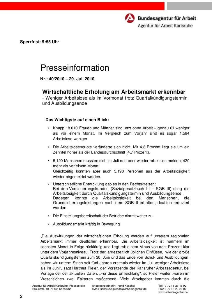 Sperrfrist: 9:55 Uhr            Presseinformation            Nr.: 40/2010 – 29. Juli 2010              Wirtschaftliche Erh...