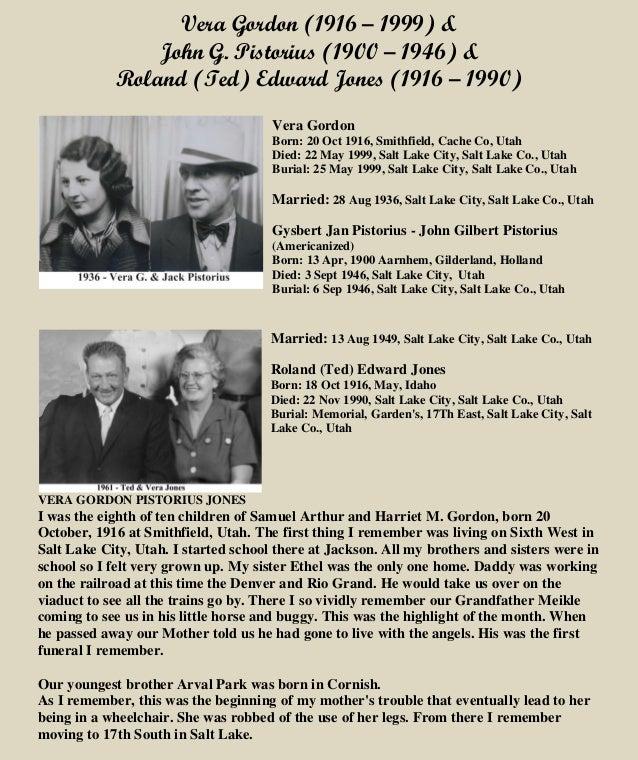 Vera Gordon (1916 – 1999) & John G. Pistorius (1900 – 1946) & Roland (Ted) Edward Jones (1916 – 1990) Vera Gordon Born: 20...