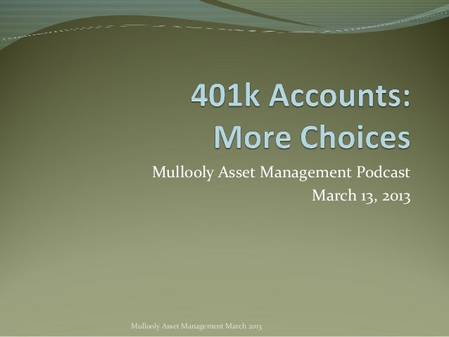 Mullooly Asset Management Podcast                          March 13, 2013Mullooly Asset Management March 2013