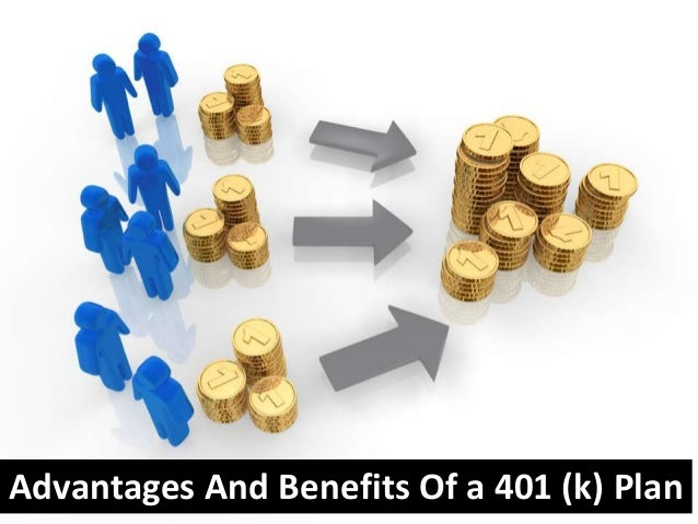 advantages of 401k plan Plan sponsors should take this opportunity, as passage of tax reform legislation appears imminent, to provide eligible employees and participants with an enhanced communications program touting the benefits of 401(k) plan participation.