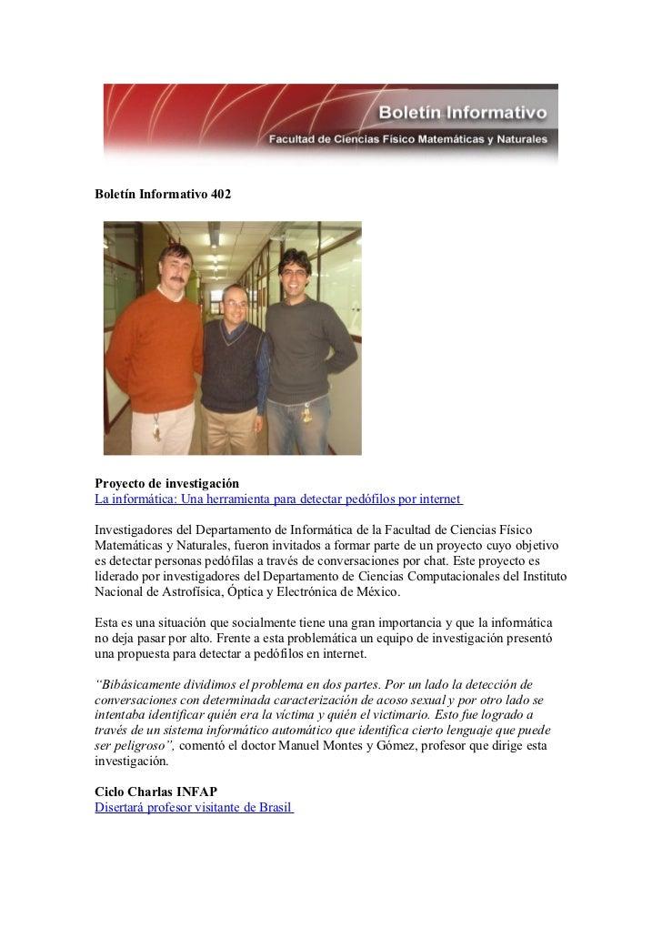 Boletín Informativo 402Proyecto de investigaciónLa informática: Una herramienta para detectar pedófilos por internetInvest...