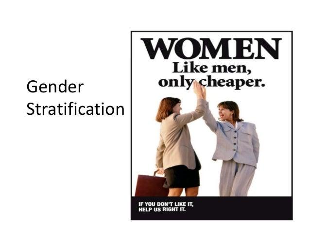 Gender  Stratification
