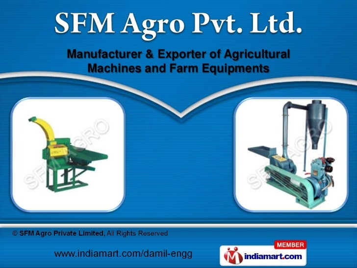 Manufacturer & Exporter of Agricultural   Machines and Farm Equipments