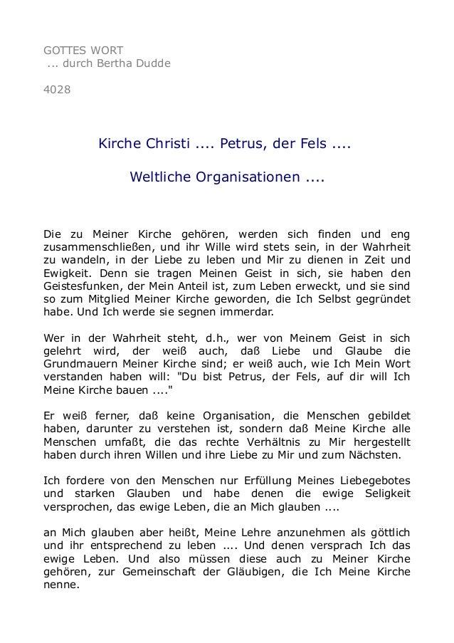 GOTTES WORT ... durch Bertha Dudde 4028 Kirche Christi .... Petrus, der Fels .... Weltliche Organisationen .... Die zu Mei...