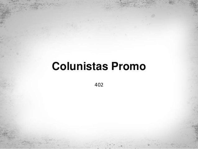 Colunistas Promo 402