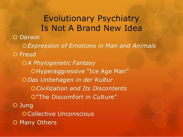 freud darwin and primal instincts In the primitive brain man and the higher animals, especially the primates, have some few instincts in common 1874) by charles darwin ch 3 peter.
