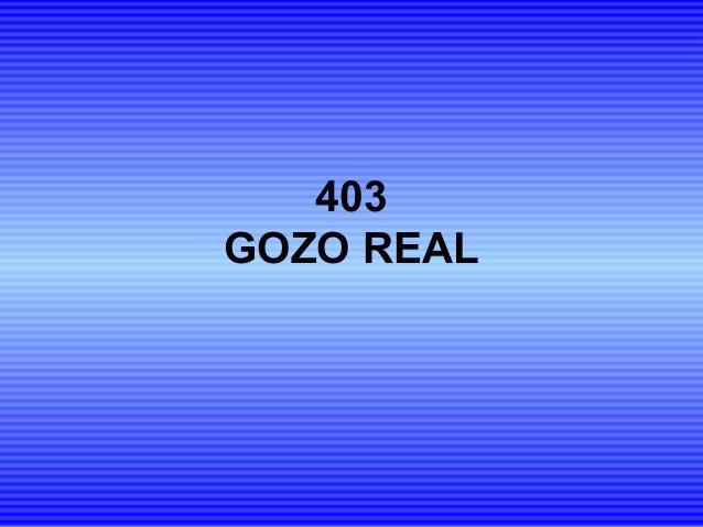 403 GOZO REAL