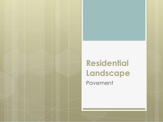 Residential Landscape Pavement