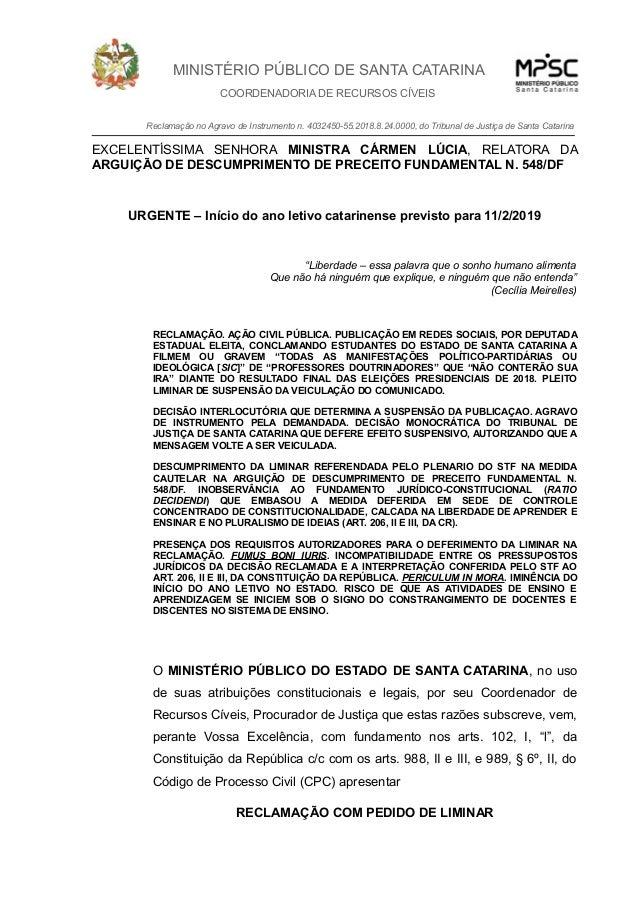 MINISTÉRIO PÚBLICO DE SANTA CATARINA COORDENADORIA DE RECURSOS CÍVEIS Reclamação no Agravo de Instrumento n. 4032450-55.20...