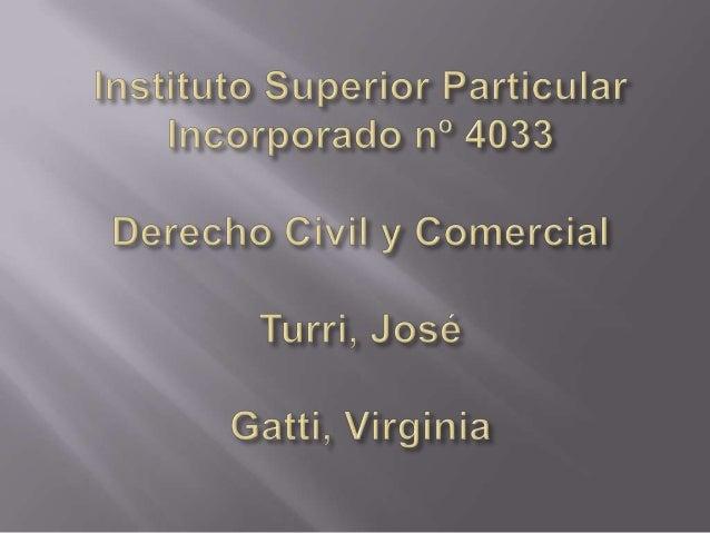          Tipos de derechos Persona (art. 30) Capacidad PATRIMONIO Hecho jurídico Acreedores Prescripción Ley de ch...
