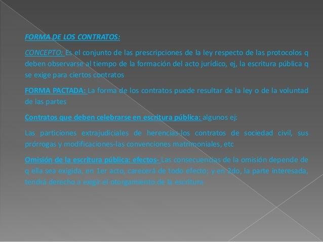 PRUEBA DE LOS CONTRATOS:  CONCEPTO: la prueba se vincula con los medios de demostrar la existencia del contrato, cualquier...