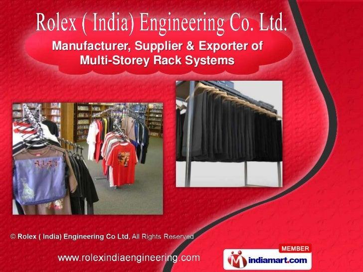 Manufacturer, Supplier & Exporter of   Multi-Storey Rack Systems