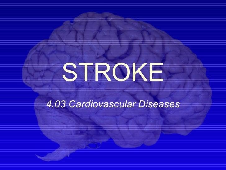 STROKE4.03 Cardiovascular Diseases