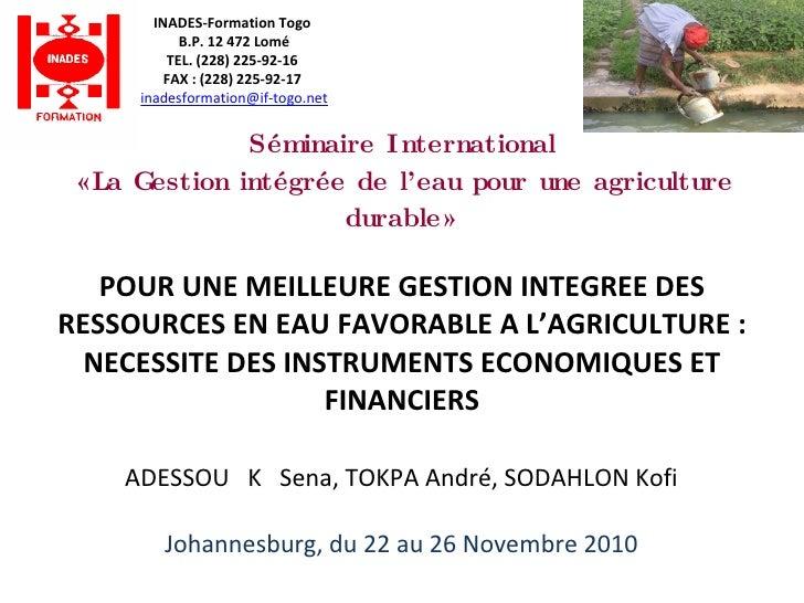 Séminaire International «La Gestion intégrée de l'eau pour une agriculture durable» POUR UNE MEILLEURE GESTION INTEGREE DE...