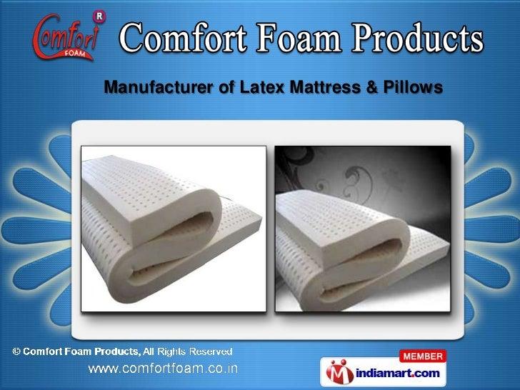 Manufacturer of Latex Mattress & Pillows