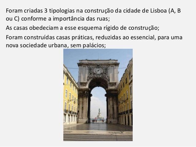 A estrutura dos edifícios foi feita em madeira flexível, na tentativa de uma construção antissísmica; A estandardização e ...