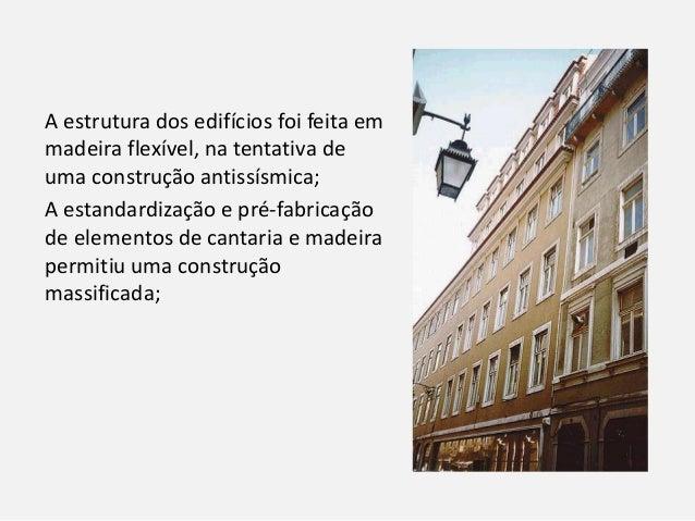 """A cidade preservou o saneamento e a saúde pública, a construção no """"sistema de gaiola"""" (estrutura em madeira flexível), A ..."""