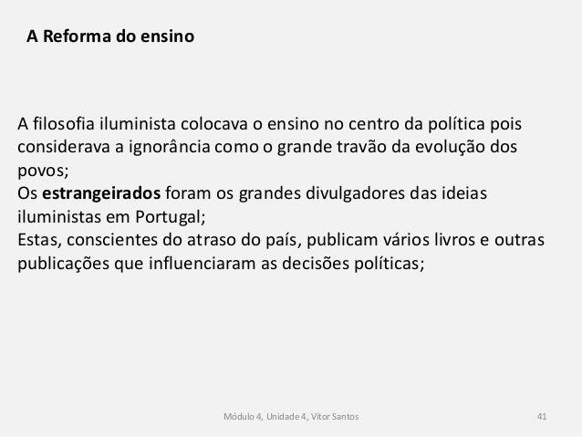 """Módulo 4, Unidade 4, Vítor Santos 42 Principais estrangeirados e a sua obra: Martinho Mendonça, """"Apontamentos para a Educa..."""
