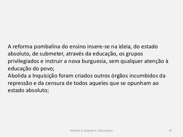 """Módulo 4, Unidade 4, Vítor Santos 48 Esquema in """"Preparação para o Exame Nacional, História A 11, Porto Editora"""