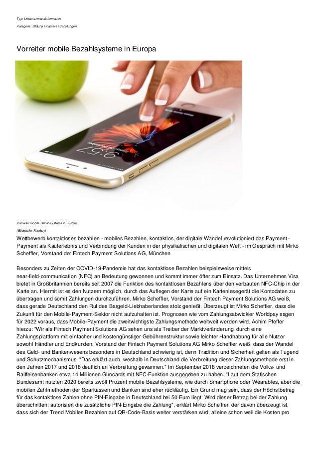 Typ: Unternehmensinformation Kategorie: Bildung | Karriere | Schulungen Vorreiter mobile Bezahlsysteme in Europa Vorreiter...