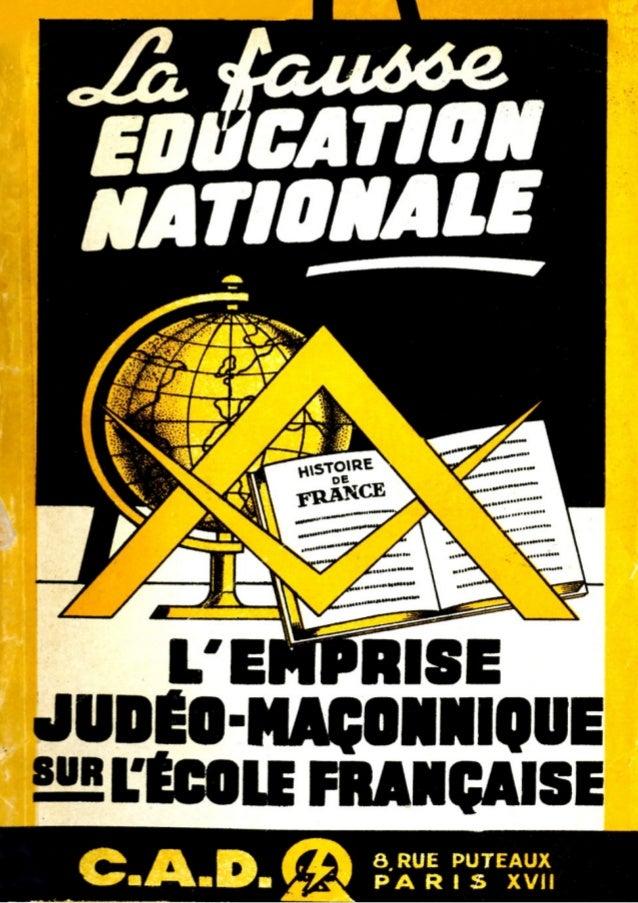 jeanbertrand et  claude wacogne  LAFAUSSE ÉDUCATION NATIONALE l'emprise judéo - maçonnique sur l'école française «La fr...