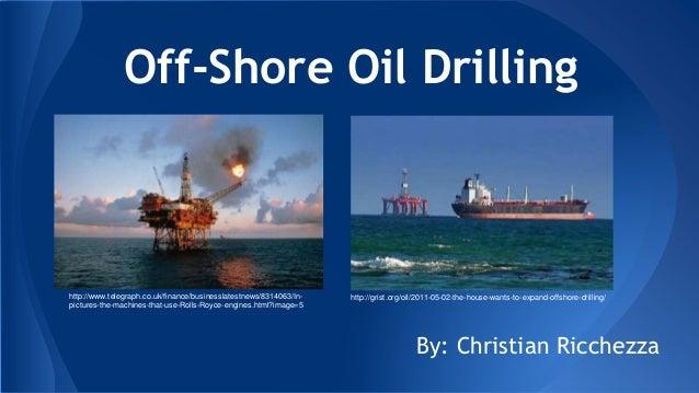 Off Shore Oil Drilling Presentation
