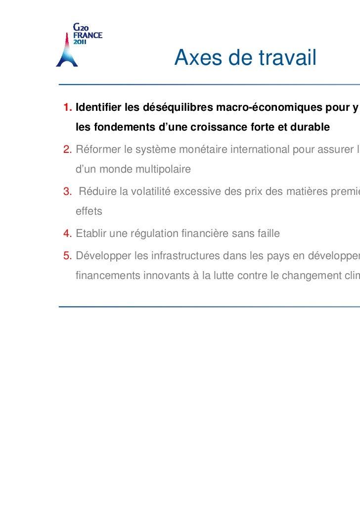 Axes de travail1. Identifier les déséquilibres macro-économiques pour y remédier et établir  les fondements d'une croissan...